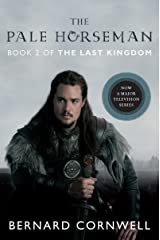 The Pale Horseman: A Novel (Saxon Tales Book 2) Kindle Edition
