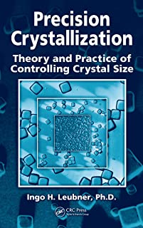 Precision Crystallization: Theory and Practice of Controlling Crystal Size