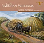 Ralph Vaughan Williams: Folk Songs Volume 3
