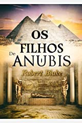 Os filhos de Anúbis (Portuguese Edition) Versión Kindle
