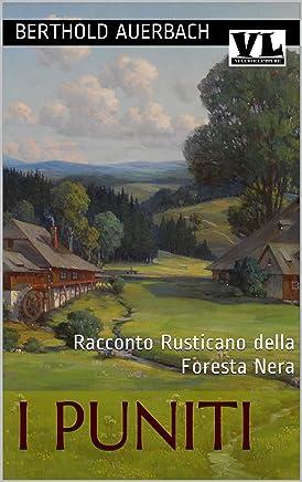 I Puniti: Racconto Rusticano della Foresta Nera
