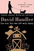 The Girl Who Ran Off with Daddy (The Stewart Hoag Mysteries Book 7)