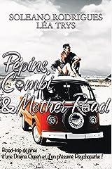 Pépins, Combi & Mother Road Format Kindle