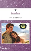 Not On Her Own (Count on a Cop Book 40)