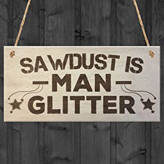 XLD Store Sawdust Is Man Glitter Man Cave Shed Carpenter Wood Plaque Garage Tool Sign Gift