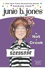 Junie B. Jones #9: Junie B. Jones Is Not a Crook Kindle Edition