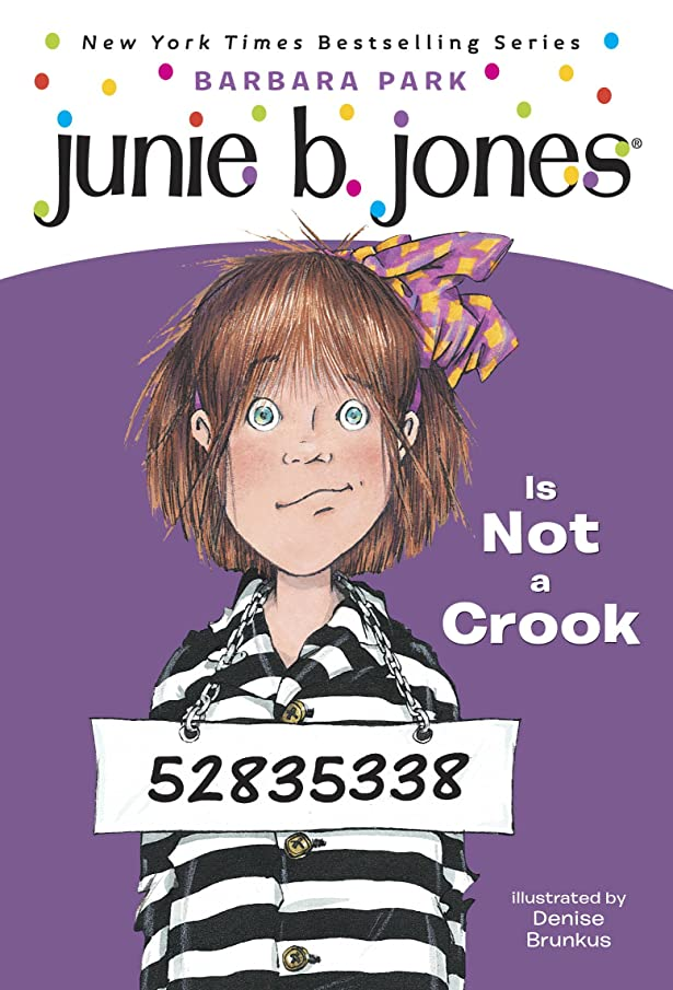フィールド生き残ります敷居Junie B. Jones #9: Junie B. Jones Is Not a Crook (English Edition)