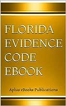 Florida Evidence Code eBook: Aplus eBooks Publications