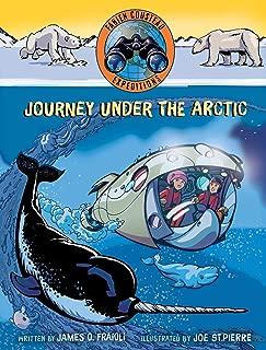 Journey under the Arctic (Fabien Cousteau Expeditions)