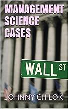 MANAGEMENT SCIENCE CASES