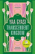 Transcendent Kingdom: Shortlisted for the Women's Prize for Fiction 2021
