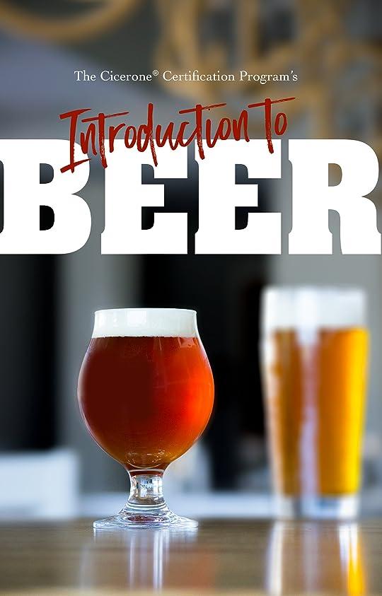 スパーク経済十二The Cicerone? Certification Program's Introduction to Beer (English Edition)
