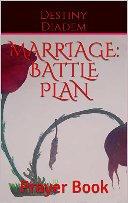 Marriage: Battle Plan: Prayer Book (English Edition)