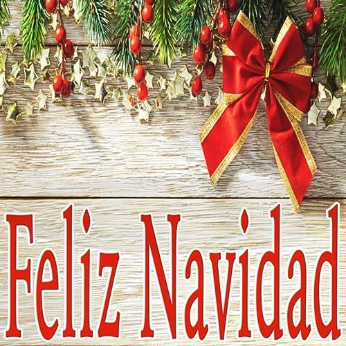 Villancico Feliz Navidad A Todos.Feliz Navidad By Villancicos And Los Ninos De Navidad