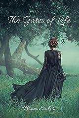 The Gates of Life: Gothic Romance Novel Kindle Edition