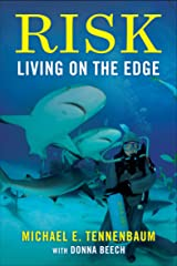Risk: Living on the Edge Kindle Edition