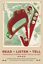 Read, Listen, Tell: Indigenous Stories from Turtle Island (Indigenous Studies)