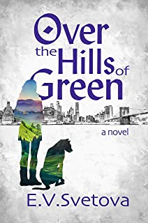 Over The Hills Of Green (The Green Hills Book 2) (English Edition)
