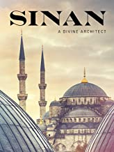 Sinan A Divine Architect