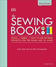 The Sewing Book: Over 300 Step-by-Step Techniques Book PDF