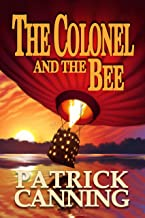 The Colonel and the Bee: A Globe-Trotting Adventure