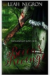 Becca's Revenge: When crazy just won't cut it... Kindle Edition