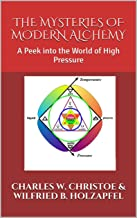 The Mysteries of Modern Alchemy: A Peek into the World of High Pressure