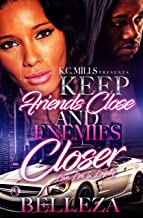Keep Your Friends Close and Enemies Closer: Love, Lies & Loyalty