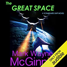 The Great Space: Scrapyard Ship, Book 6