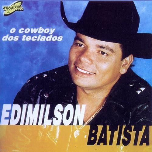 Edimilson Batista (O Cowboy dos Teclados)