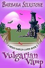 Vulgarian Vamp: A Wendy Darlin Caper - Book 5 (A Wendy Darlin Comedy Mystery) (English Edition)