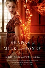 Shades of Milk and Honey (Glamourist Histories, 1)