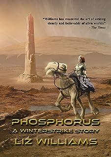 Phosphorus: A Winterstrike Story (NewCon Press Novellas Set 3)