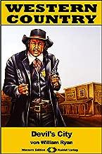 WESTERN COUNTRY 216: Devil's City (Western-Reihe) (German Edition)