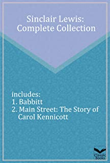 Sinclair Lewis: Complete Collection