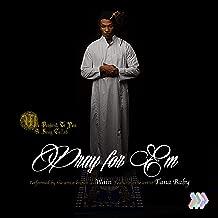 Pray for Em (feat. Tana Baby)