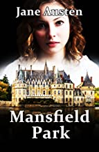 Mansfield Park: With Illustrated (English Edition)