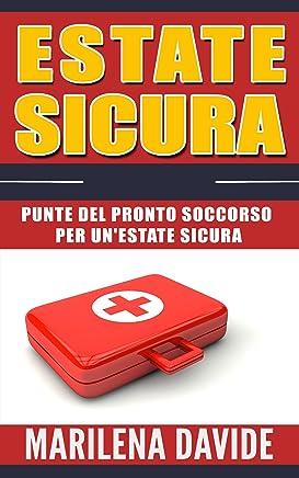 Estate sicura: Punte del pronto soccorso per unestate sicura