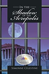 In the Shadow of the Acropolis Kindle Edition