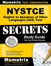 NYSTCE English to Speakers of Other Languages (022) Test Secrets Study Guide: NYSTCE Exam Review for the New York State Teacher Certification Examinations