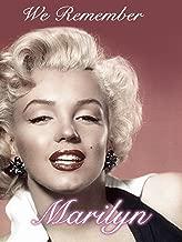 We Remember Marilyn