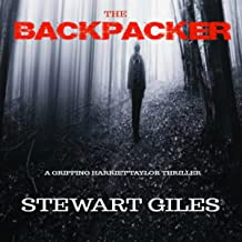 The Backpacker: A Detective Harriet Taylor Thriller: DC Harriet Taylor Thriller, Book 3