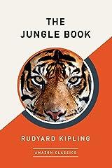 The Jungle Book (AmazonClassics Edition) Kindle Edition