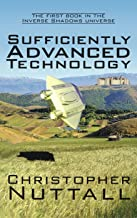 Sufficiently Advanced Technology (Inverse Shadows Book 1)