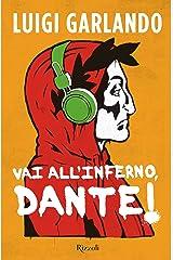 Vai all'Inferno, Dante! Formato Kindle
