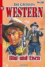 Die großen Western 258: Blut und Eisen (German Edition)