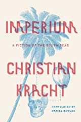 Imperium: A Fiction of the South Seas (English Edition) Format Kindle