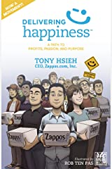 Delivering Happiness Kindle Edition