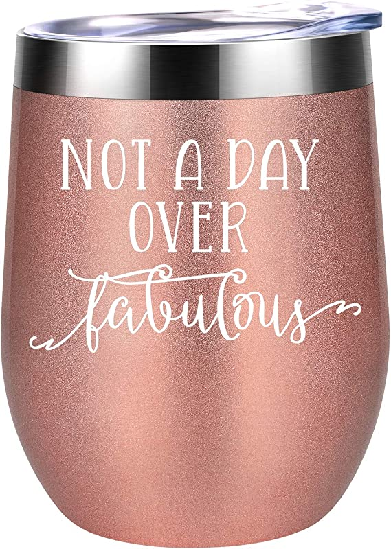 Not A Day Over Fabulous Funny Birthday Wine Gifts Ideas For Women BFF Best Friends Coworkers Her Wife Mom Daughter Sister Aunt Coolife 12oz Stemless Insulated Wine Tumbler With Lid