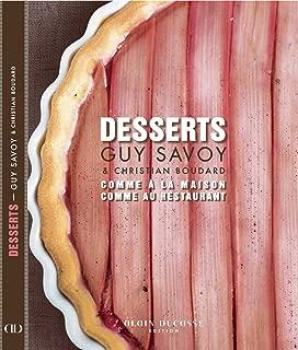 Desserts - comme à la maison, comme au restaurant (French Edition)